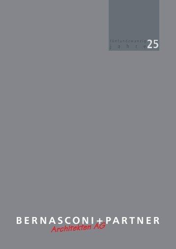 25 Jahren - Bernasconi + Partner Architekten AG