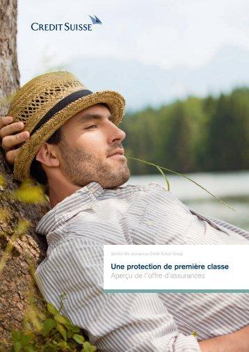 Une protection de première classe - Credit Suisse ...