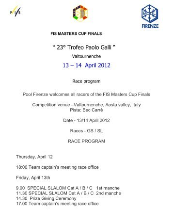 """ 23° Trofeo Paolo Galli "" 13 – 14 April 2012 - FIS"