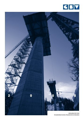 Jahresbericht 2008 - Graubündnerischer Baumeisterverband