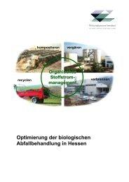 Optimierung der biologischen Abfallbehandlung in Hessen