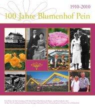 100 Jahre Blumenhof Pein