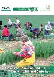 Aushilfs- und Saisonarbeitskräfte in Landwirtschaft und Gartenbau