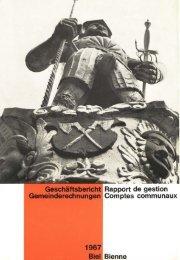 Geschäftsbericht der Stadtverwaltung Biel 1967 - Stadt Biel