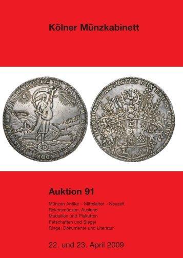 Katalog Auktion 91 - Tyll Kroha - Kölner Münzkabinett