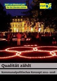 Qualität zählt Kommunalpolitisches Konzept 2011 ... - FDP Offenbach