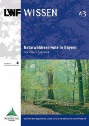 LWF-Wissen 43 - Naturwaldreservate in Bayern II - Bayerische ...