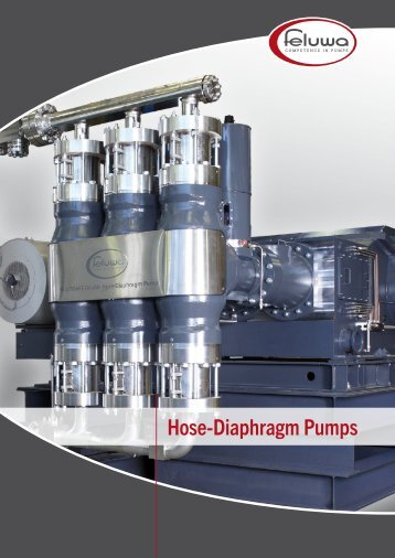 Hose-Diaphragm Pumps - FELUWA Pumpen GmbH
