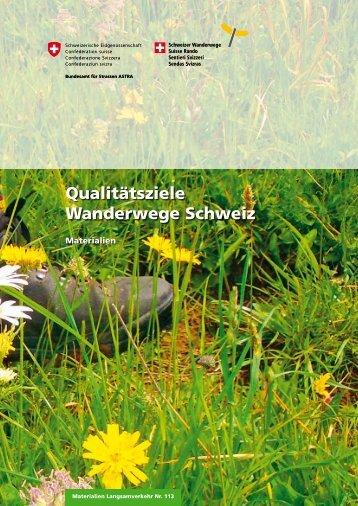Qualitätsziele Wanderwege Schweiz - Schweizer Wanderwege