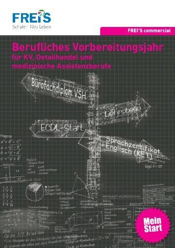 Berufliches Vorbereitungsjahr für KV ... - FREI'S Schulen AG Luzern