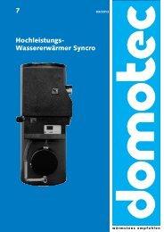 7 Hochleistungs- Wassererwärmer Syncro - Domotec AG