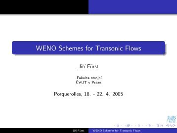 WENO Schemes for Transonic Flows - Numerical Simulation of ...