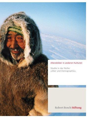Altersbilder in anderen Kulturen - Robert Bosch Stiftung