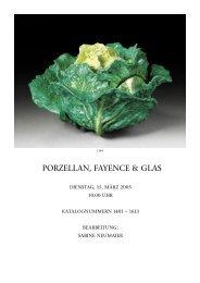 PORZELLAN, FAYENCE & GLAS - Koller Auktionen