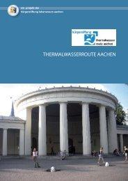Thermalwasserroute Aachen - zurück zu den Quellen - Hintergrund