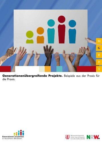 Generationenübergreifende Projekte. Beispiele aus der Praxis für ...