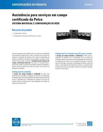 Assistência para serviços em campo certificada da Pelco