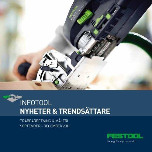Läs mer i aktuell Infotool om höstens nyheter - Festool