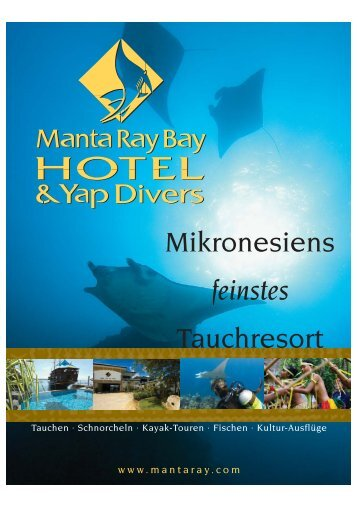 Mikronesiens feinstes Tauchresort - Manta Ray Bay Hotel