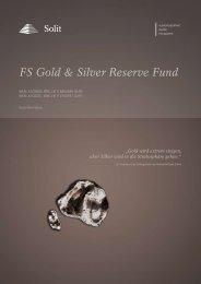 FS Gold & Silver Reserve Fund - SOLIT Kapital GmbH
