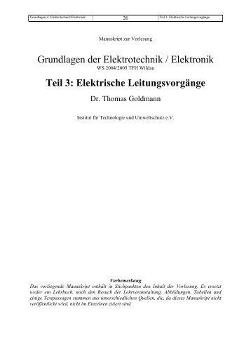 Grundlagen der Elektrotechnik / Elektronik Teil 3: Elektrische ...