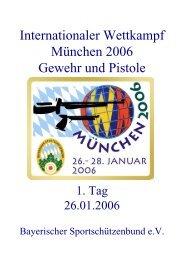Internationaler Wettkampf München 2006 Gewehr und Pistole