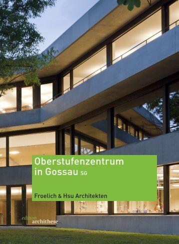 Froelich&Hsu Archithese Oberstufenzentrum Gossau