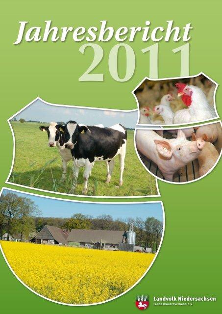 Jahresbericht 2011 - Landvolk Niedersachsen