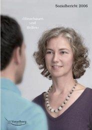 « Hinschauen und Helfen » Sozialbericht 2006 - Vorarlberg