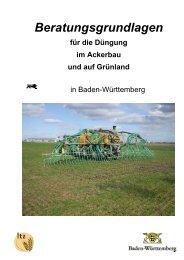 Beratungsgrundlagen für die Düngung im Ackerbau und auf