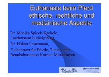 Euthanasie beim Pferd ethische, rechtliche und medizinische Aspekte