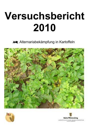 Versuchsbericht 2010 - Alternariabekämpfung in Kartoffeln - Baden ...