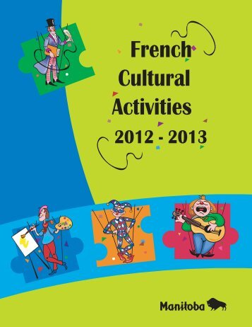 French Cultural Activities 2012-2013 - Government of Manitoba