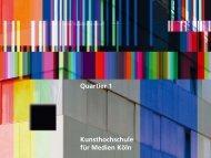 Kunsthochschule für Medien Köln Quartier 1 - Saskia Reither