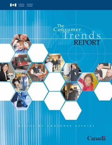 "Industry Canada's ""Consumer Trends Report"" - Industrie Canada"