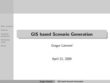 GIS based Scenario Generation - MATSim
