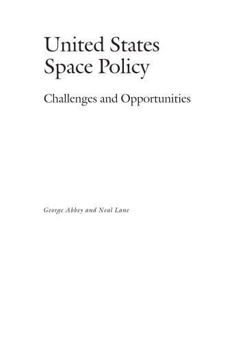 United States Space Policy - James A. Baker III Institute for Public ...
