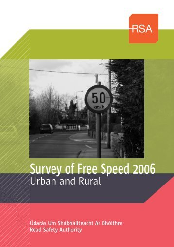 Survey of Free Speed 2006 - Road Safety Authority