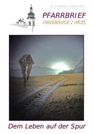 PFARRBRIEF PFARRBRIEF - Pfarrgemeinde Innsbruck Arzl