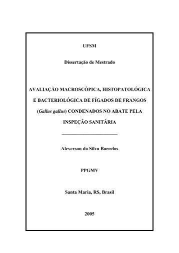 avaliação macroscópica, histopatológica - UFSM
