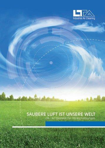 SAUBERE LUFT IST UNSERE WELT - LTA Lufttechnik GmbH