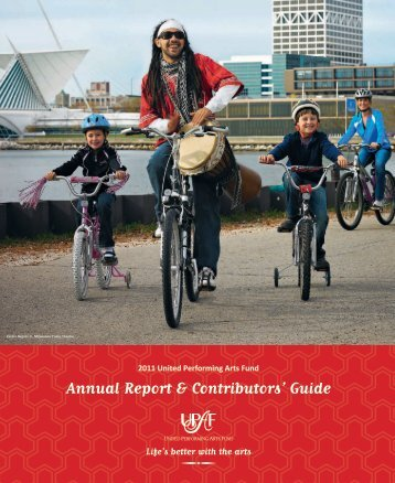 Annual Report & Contributors' Guide - United Performing Arts Fund