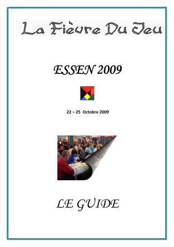 ESSEN 2009 LE GUIDE - La Fièvre Du Jeu