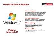 Professionelle Windows 7 Migration Windows 7 ... - Lanworks AG