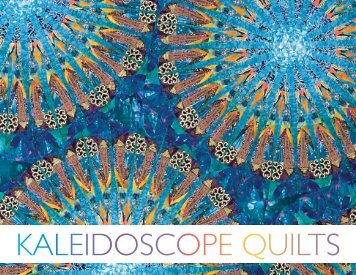Kaleidoscope Quilts: The Art of Paula Nadelstern