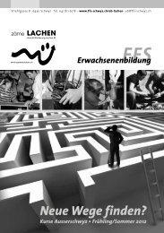 Neue Wege finden? - FFS Schwyz