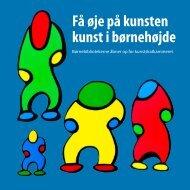 Få øje på kunsten kunst i børnehøjde - Århus Kommunes Biblioteker