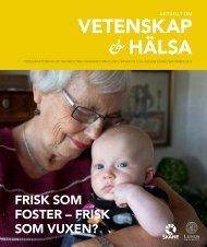 VETENSKAP & HÄLSA - Aktuellt om Vetenskap och Hälsa