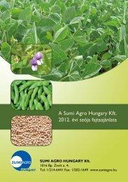 2012. évi szója prospektus - Sumi Agro Hungary Kft.