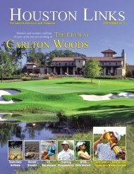 HOUSTON LINKS - The Club at Carlton Woods